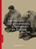image of Un million de prisonniers allemands en France