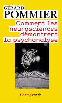 image of Comment les neurosciences démontrent la psychanalyse
