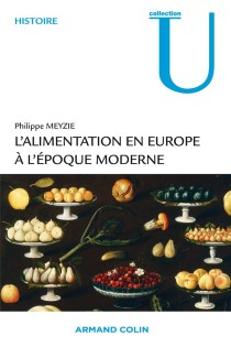 image of L'alimentation en Europe à l'époque moderne