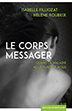 image of Le corps messager