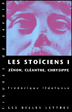 image of Les stoïciens, Tome I