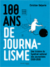 image of 100 ans de journalisme