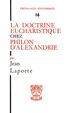 image of La doctrine eucharistique chez Philon d'Alexandrie