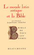image of Le monde latin antique et la Bible