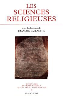La Bible en France entre mythe et critique. XVIe-XIXe siècle - François Laplanche