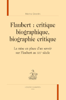 image of Flaubert : critique biographique, biographie critique