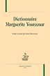image of Dictionnaire Marguerite Yourcenar