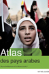 image of Atlas des pays arabes