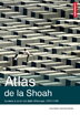 image of Atlas de la Shoah