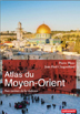 image of Atlas du Moyen-Orient