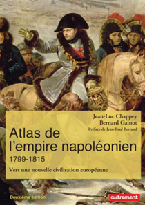 image of Atlas de l'empire napoléonien, 1799-1815