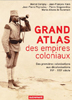 image of Grand Atlas des empires coloniaux