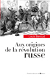 image of Aux Origines de la révolution russe