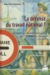 image of La défense du travail national ?