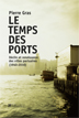 image of Le temps des ports