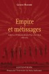 image of Empire et métissages