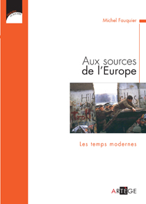 image of Aux Sources de l'Europe, Les temps modernes
