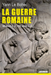 image of La Guerre romaine