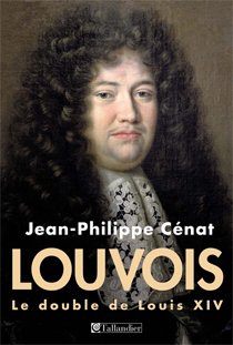 image of Louvois, le double de Louis XIV